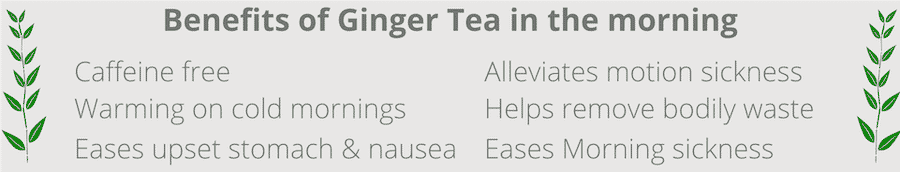 benefits of drinking ginger tea in the morning