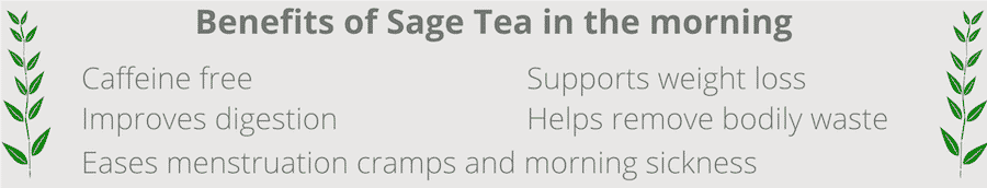 benefits of drinking sage tea in the morning