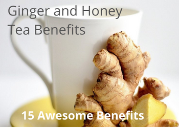 ginger and honey tea benefits feat